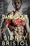 Dangerous in Love (Aegis Group Alpha Team Book 1)