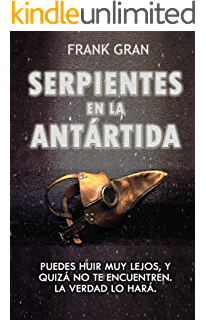 Serpientes en la Antártida (Spanish Edition)