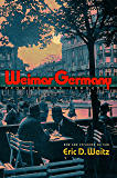 Weimar Germany: Promise and Tragedy - New and Expanded Edition
