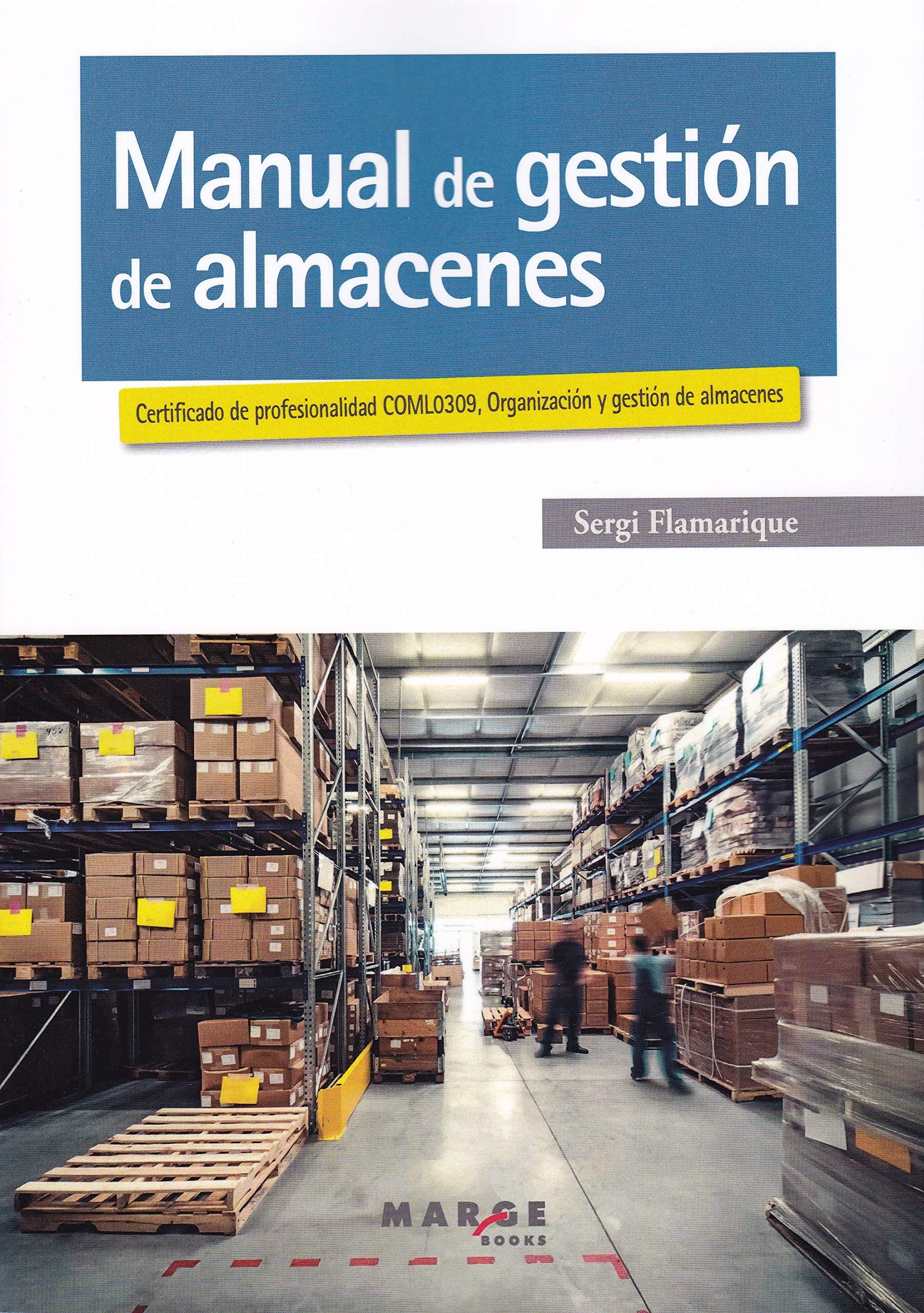 Manual de gestión de almacenes (Biblioteca de logística)