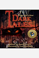 Dark Tales from Gents' Pens: Annie Acorn's Dark Tales, Volume 1 Audible Audiobook