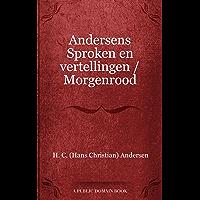 Andersens Sproken en vertellingen / Morgenrood