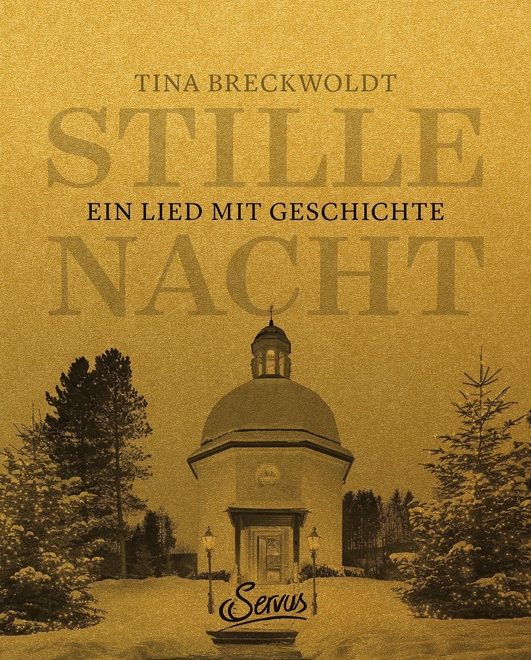 Stille Nacht: Ein Lied mit Geschichte: Amazon.de: Tina Breckwoldt ...