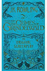 Fantastic Beasts: The Crimes of Grindelwald – The Original Screenplay Hardcover