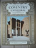 The Pictorial Guide To Coventry Cathedral, Cathedral Church of St. Michael