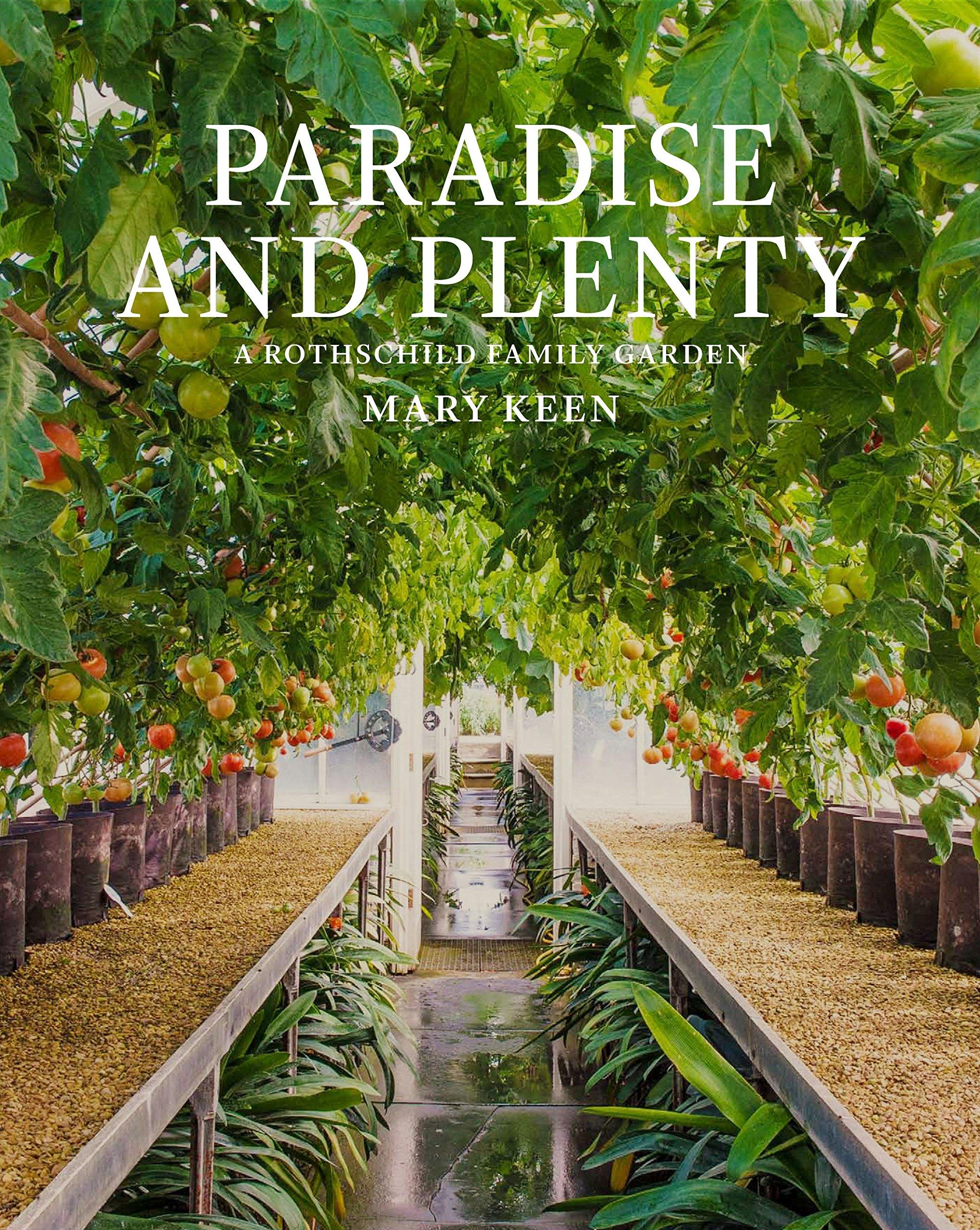 Paradise and Plenty: A Rothschild Family Garden PDF