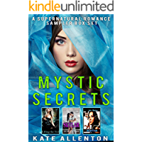 Mystic Secrets: A Supernatural Romance Sampler Box Set