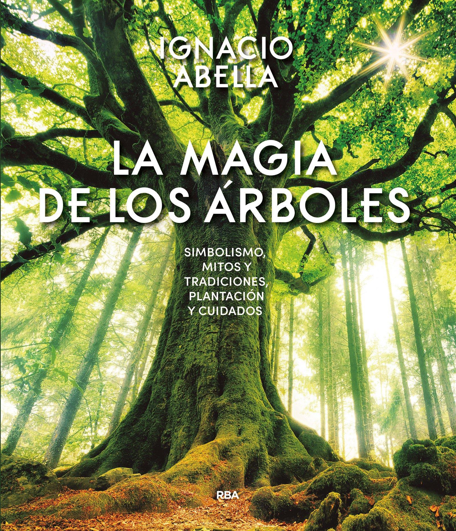 La magia de los árboles (OTROS NO FICCIÓN): Amazon.es: Abella ...