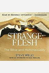 Strange Flesh: The Bible and Homosexuality Audible Audiobook