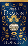 Pursued by a Dragon (The Dragon Archives)