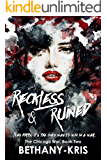 Reckless & Ruined (The Chicago War Book 2)