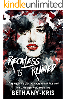 Reckless & Ruined (The Chicago War Book 2) (English Edition)