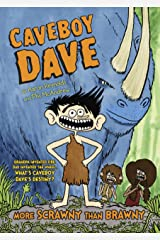 Caveboy Dave: More Scrawny Than Brawny Kindle Edition