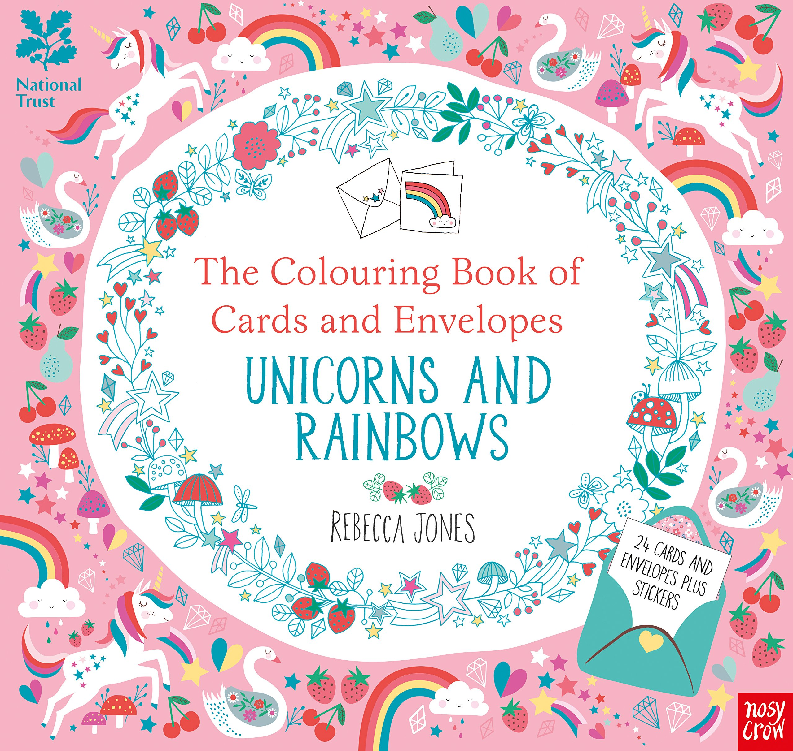 National Trust The Colouring Book Of Cards And Envelopes Unicorns Rainbows Books Amazoncouk Rebecca Jones