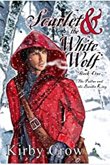 Scarlet and the White Wolf Kindle Edition
