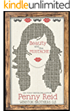Beauty and the Mustache: A Philosophical Romance (Winston Brothers Book 1)
