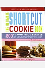 The Ultimate Shortcut Cookie Cookbook by Camilla V. Saulsbury New updated 2010 Hardcover