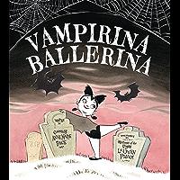 Vampirina Ballerina (Picture Book Book 1)