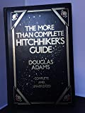 The More Than Complete Hitchhikers Guide