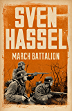 March Battalion (Legion of the Damned Series Book 4)