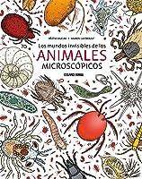 Los Mundos Invisibles De Los Animales