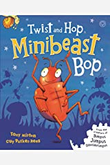 Twist and Hop, Minibeast Bop! Kindle Edition