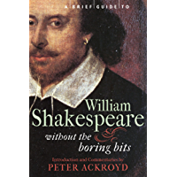 A Brief Guide to William Shakespeare (Brief Histories)