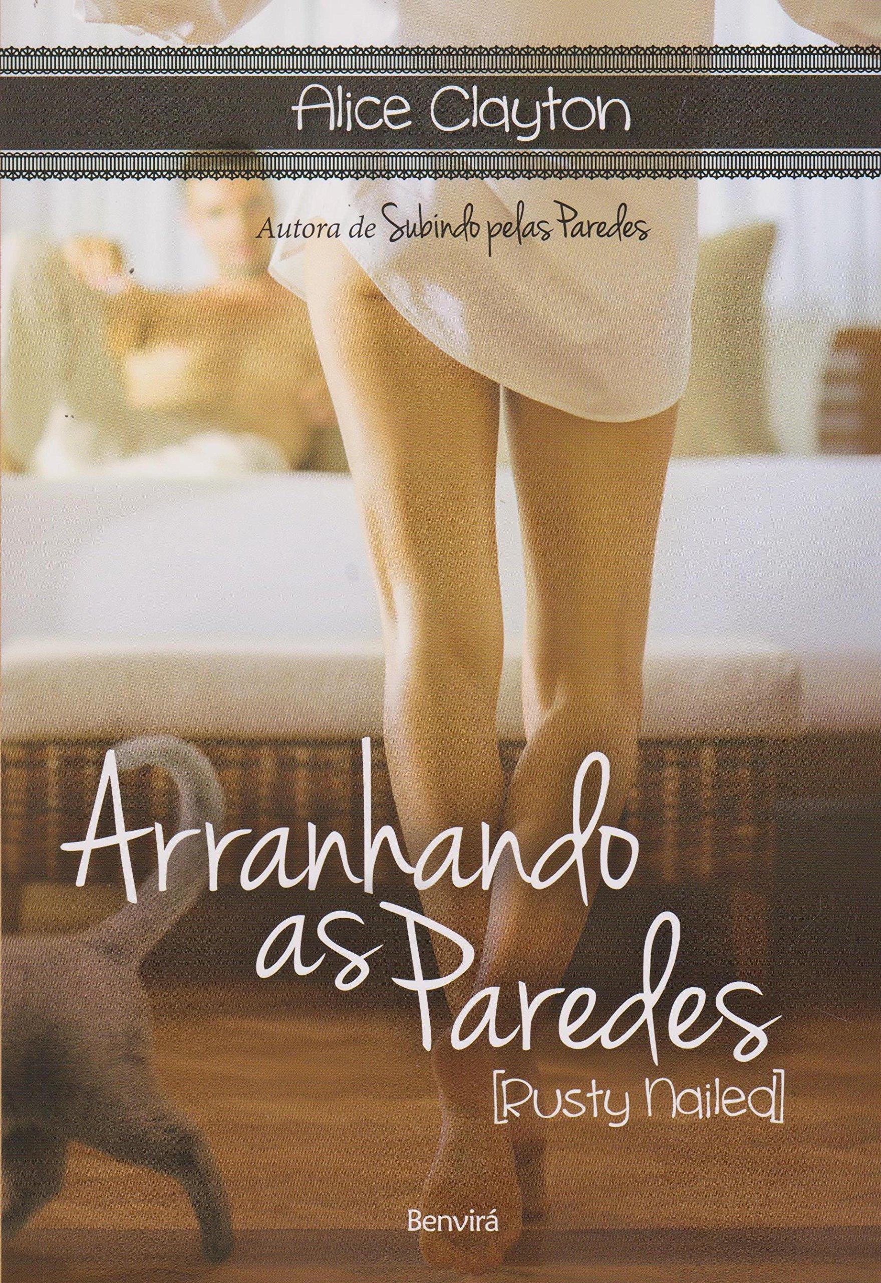 Arranhando as Paredes (Em Portuguese do Brasil): Alice Clayton: 9788557170506: Amazon.com: Books