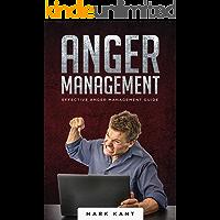 Anger Management: Effective Anger Management Guide (English Edition)