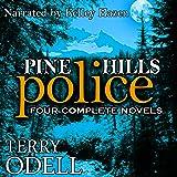 Pine Hills Police: Four Complete Novels
