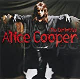 The Definitive Alice Cooper (Int'l Version)
