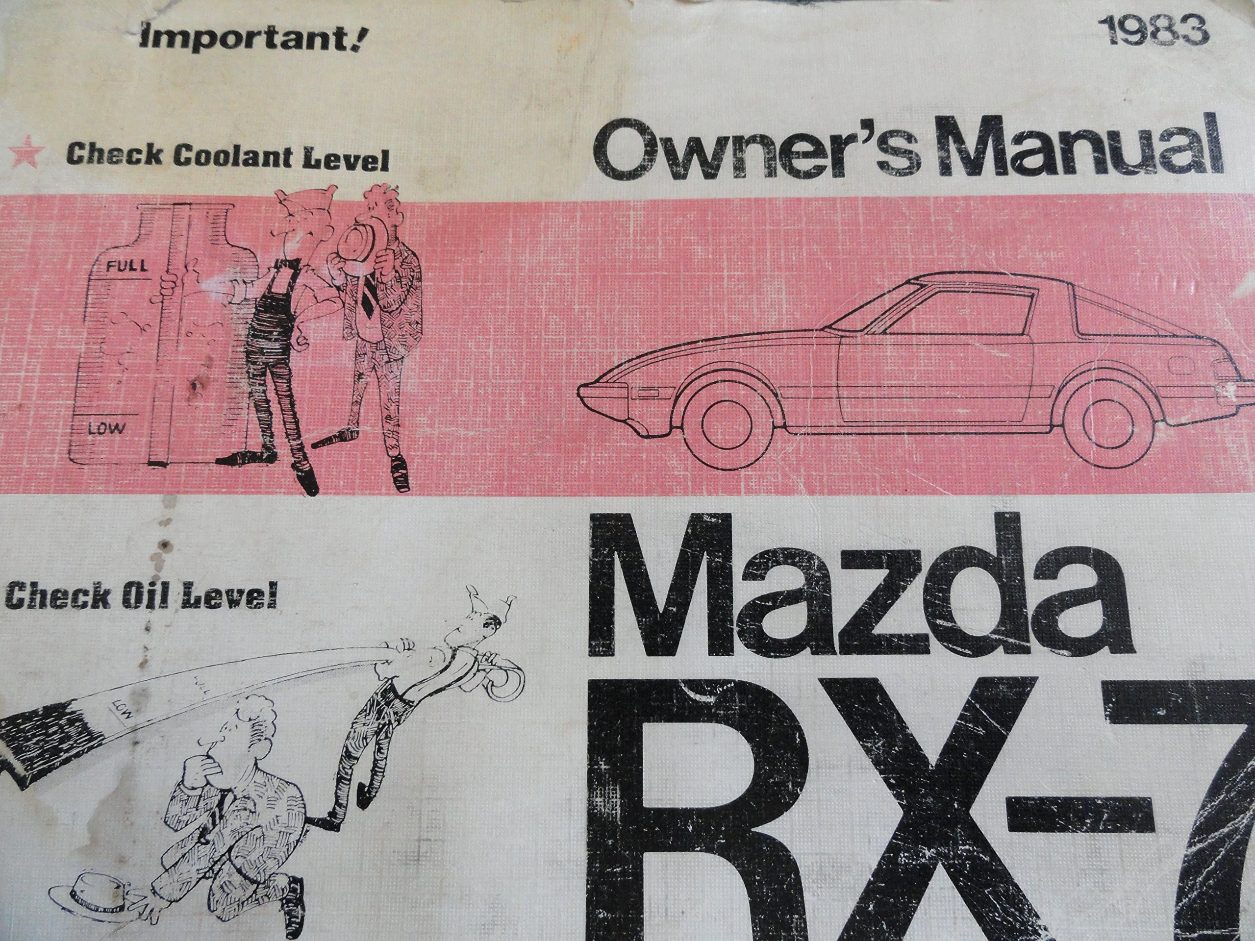 [WLLP_2054]   1983 Mazda RX-7 RX7 Owners Manual: Unknown: Amazon.com: Books | 1983 Mazda Rx7 Wiring Diagram |  | Amazon.com