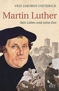 martin luther sein leben und seine zeit - Martin Luther Lebenslauf