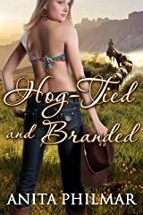 Romance: Hog-Tied and Branded: A Contemporary Western Cowboy Erotic Romance Kindle Edition
