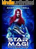 Star Magi: A Space Opera Fantasy Adventure (Star Magi Saga Book 1)