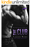 The Club (The Club Series Book 1)