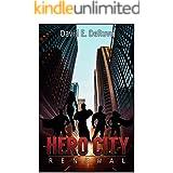 Hero City: Renewal (A Superhero LitRPG)