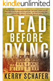 Dead Before Dying: A Shadow Valley Manor Novel (The Shadow Valley Manor Series Book 1)