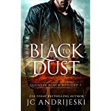 Black To Dust: A Quentin Black Paranormal Mystery (Quentin Black Mystery Book 7)