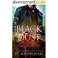 Black To Dust: A Quentin Black Paranormal Mystery (Quentin Black Mystery Book 7) (English Edition)