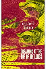 Dreaming At the Top of My Lungs: A Horror Collection Kindle Edition