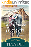 Wildflower Ranch: A Contemporary Inspirational Western Romance (Stories from Wildflower Ranch Book 1)
