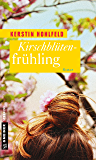 Kirschblütenfrühling: Roman (Rosa Redlich Serie 4)