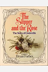 The slipper and the rose Hardcover