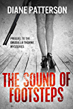 The Sound Of Footsteps (The Drusilla Thorne Mysteries)