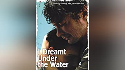 I Dreamt Under the Water (English Subtitled)