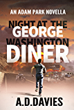 Night at the George Washington Diner (Adam Park Thriller Book 4)