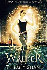 Shadow Walker: (Urban fantasy romance) (Shadow Walker Trilogy Book 1) Kindle Edition
