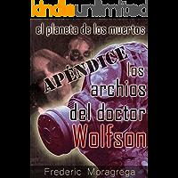 Los archivos del doctor Wolfson (El planeta