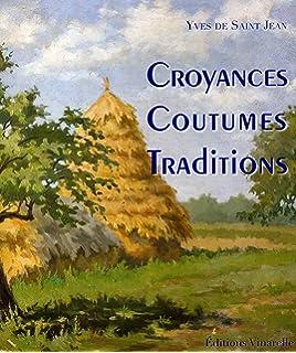guide des traditions et coutumes catholiques